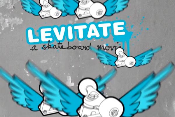 LEVITATE – a skateboard movie